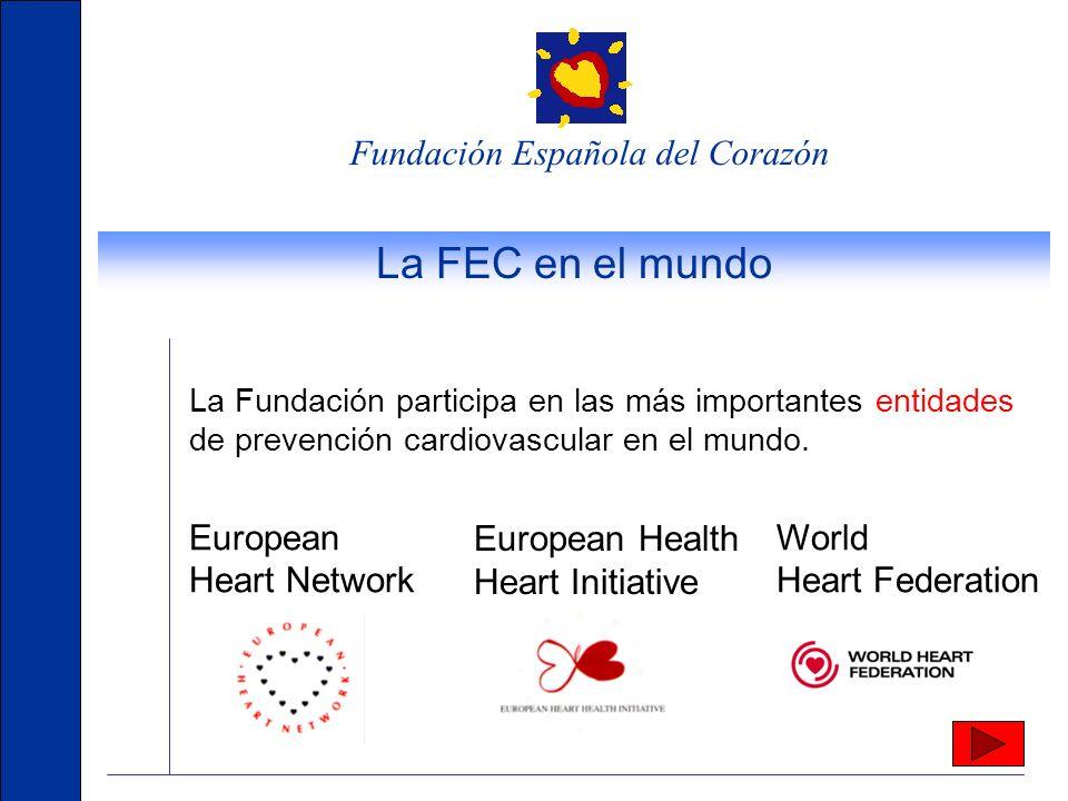 La FEC en el mundo Fundación Española del Corazón European