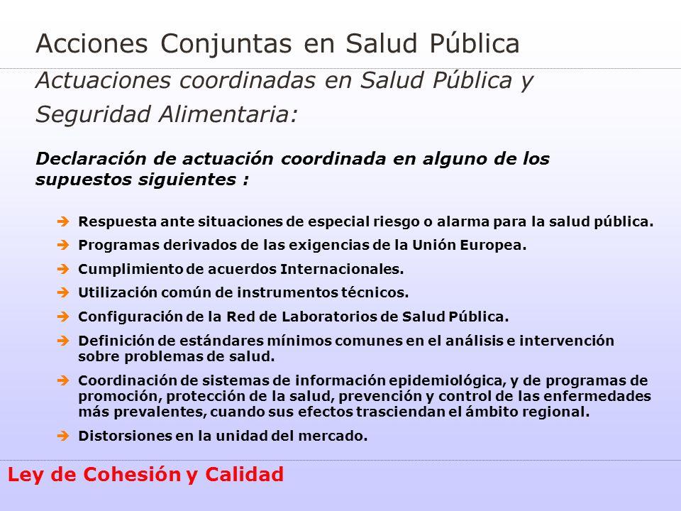 Acciones Conjuntas en Salud Pública Actuaciones coordinadas en Salud Pública y Seguridad Alimentaria: