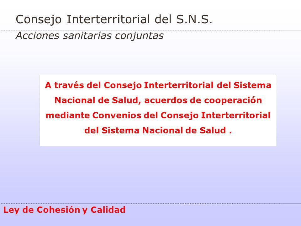 Consejo Interterritorial del S.N.S. Acciones sanitarias conjuntas