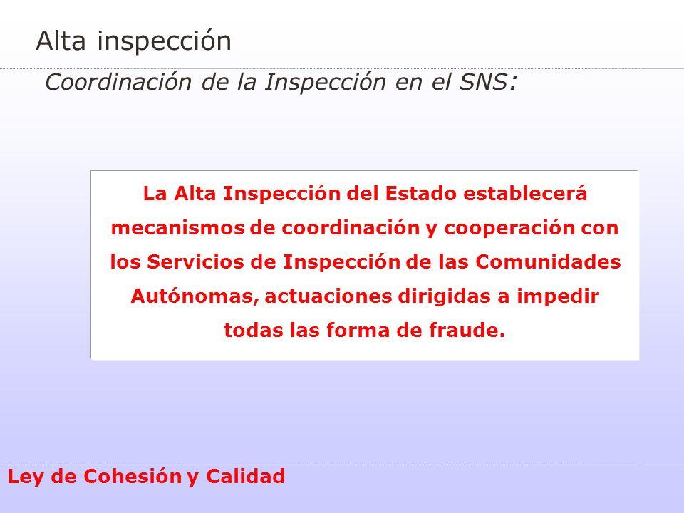 Alta inspección Coordinación de la Inspección en el SNS: