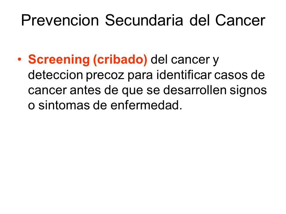 Prevencion Secundaria del Cancer