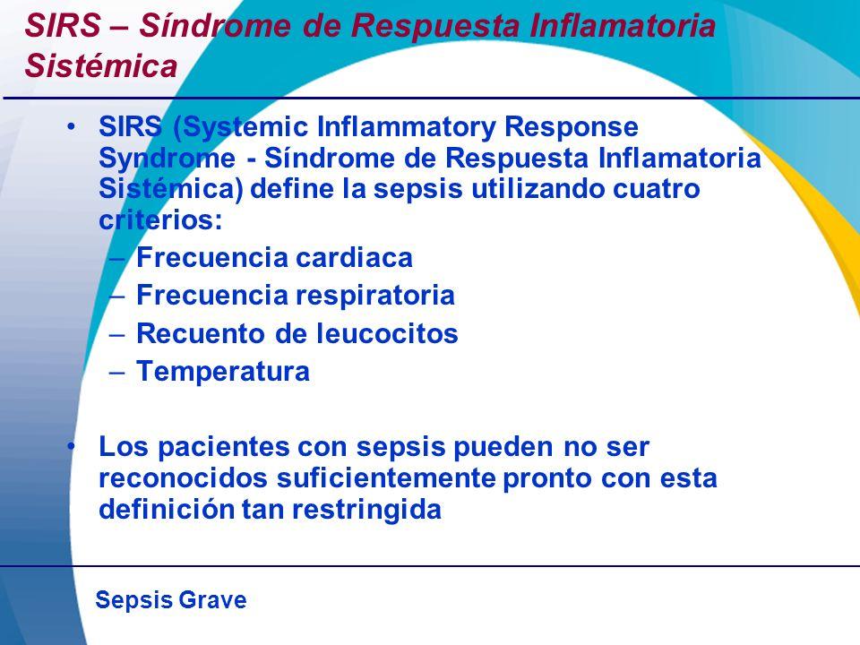 SIRS – Síndrome de Respuesta Inflamatoria Sistémica