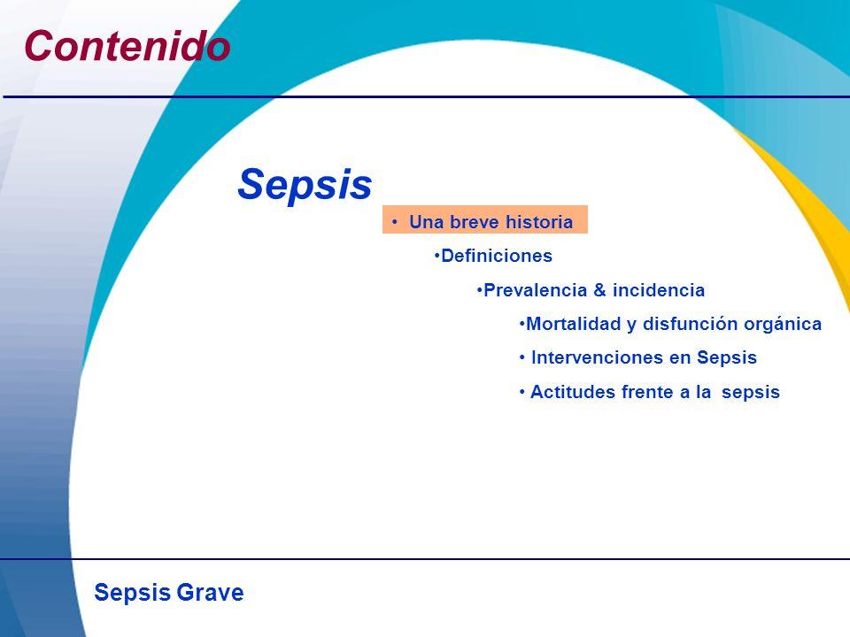 Contenido Sepsis Una breve historia Definiciones