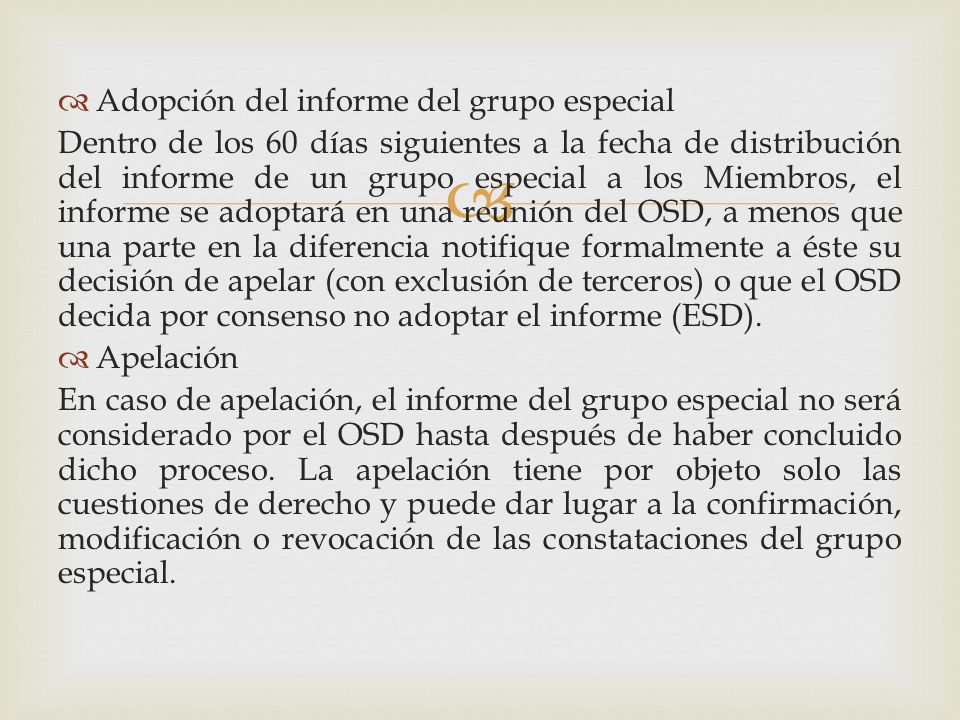 Adopción del informe del grupo especial