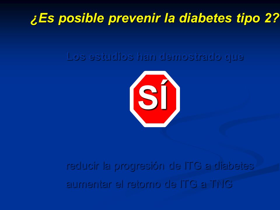 SÍ ¿Es posible prevenir la diabetes tipo 2