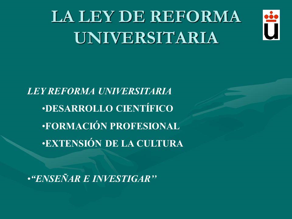 LA LEY DE REFORMA UNIVERSITARIA