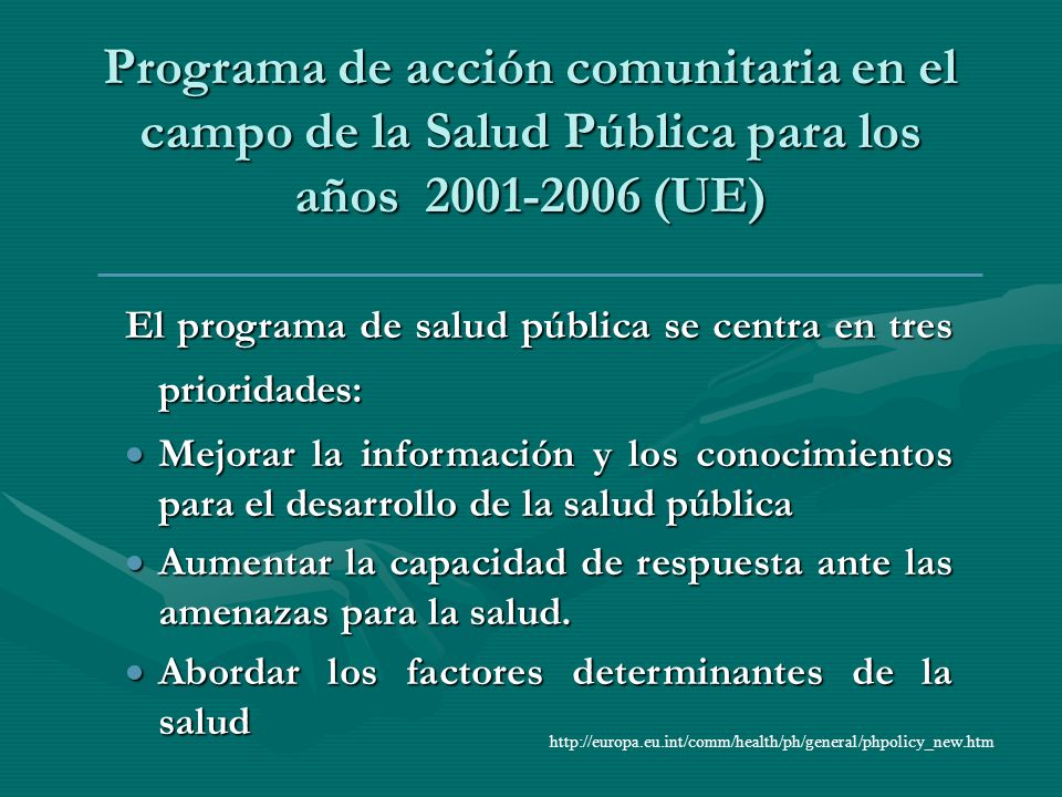 Programa de acción comunitaria en el campo de la Salud Pública para los años 2001-2006 (UE)