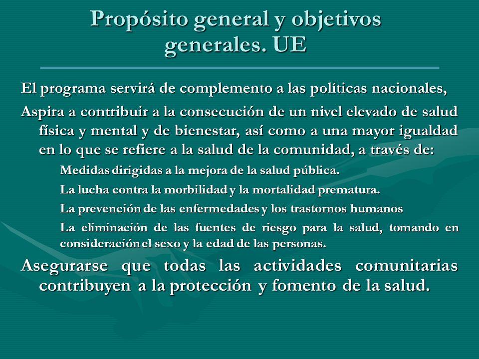 Propósito general y objetivos generales. UE