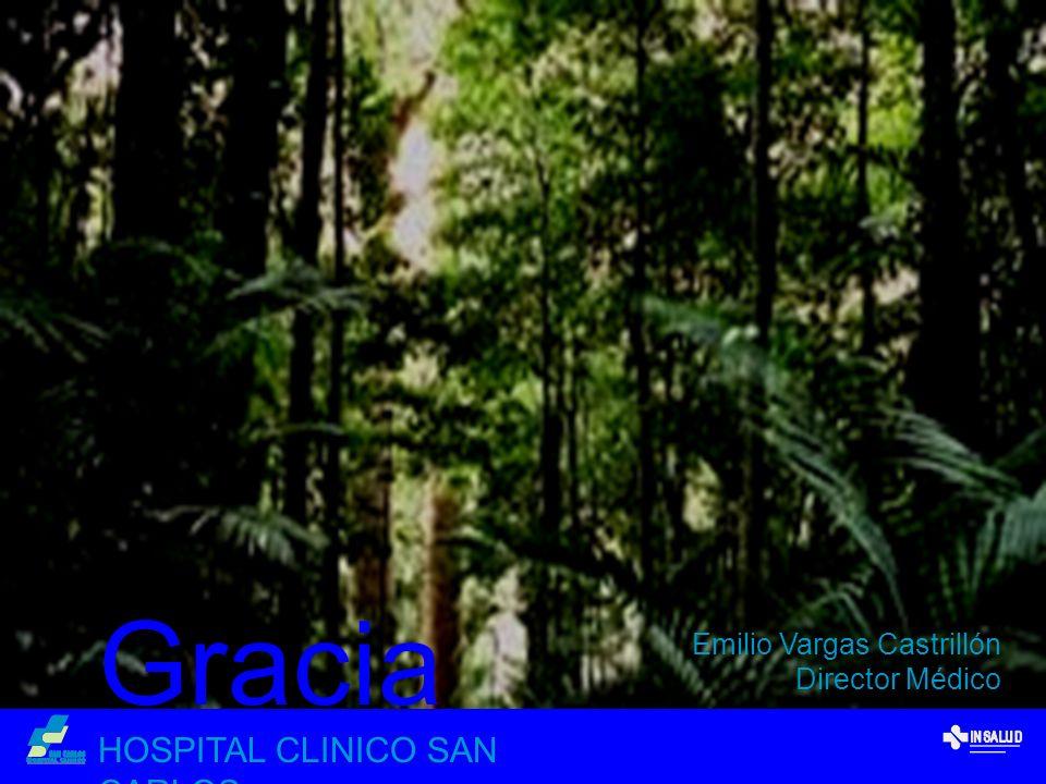 Gracias HOSPITAL CLINICO SAN CARLOS Emilio Vargas Castrillón