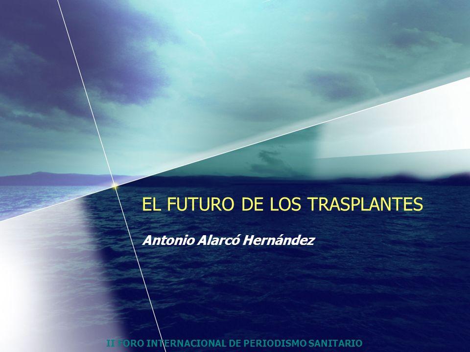 EL FUTURO DE LOS TRASPLANTES