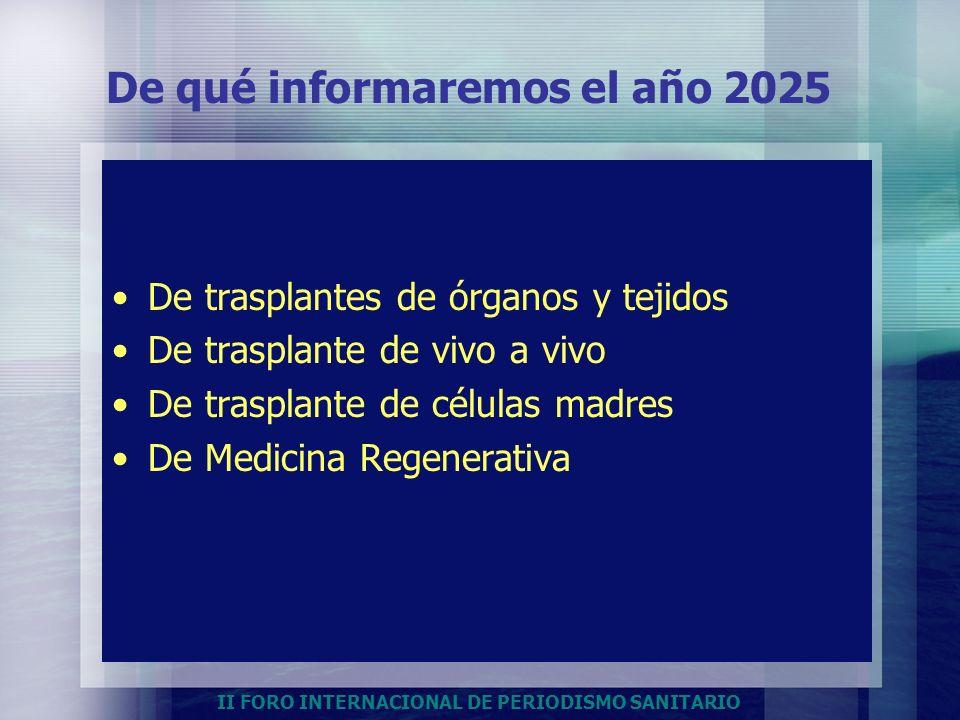 De qué informaremos el año 2025