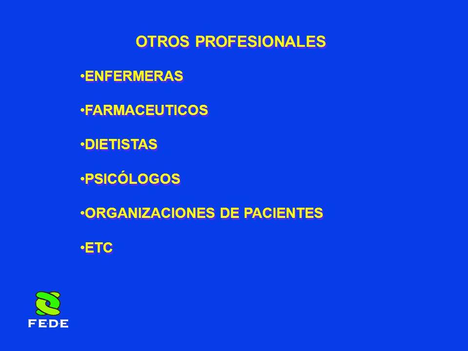OTROS PROFESIONALES ENFERMERAS FARMACEUTICOS DIETISTAS PSICÓLOGOS