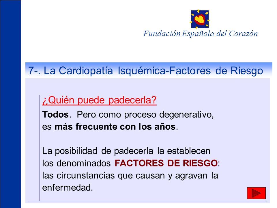 7-. La Cardiopatía Isquémica-Factores de Riesgo