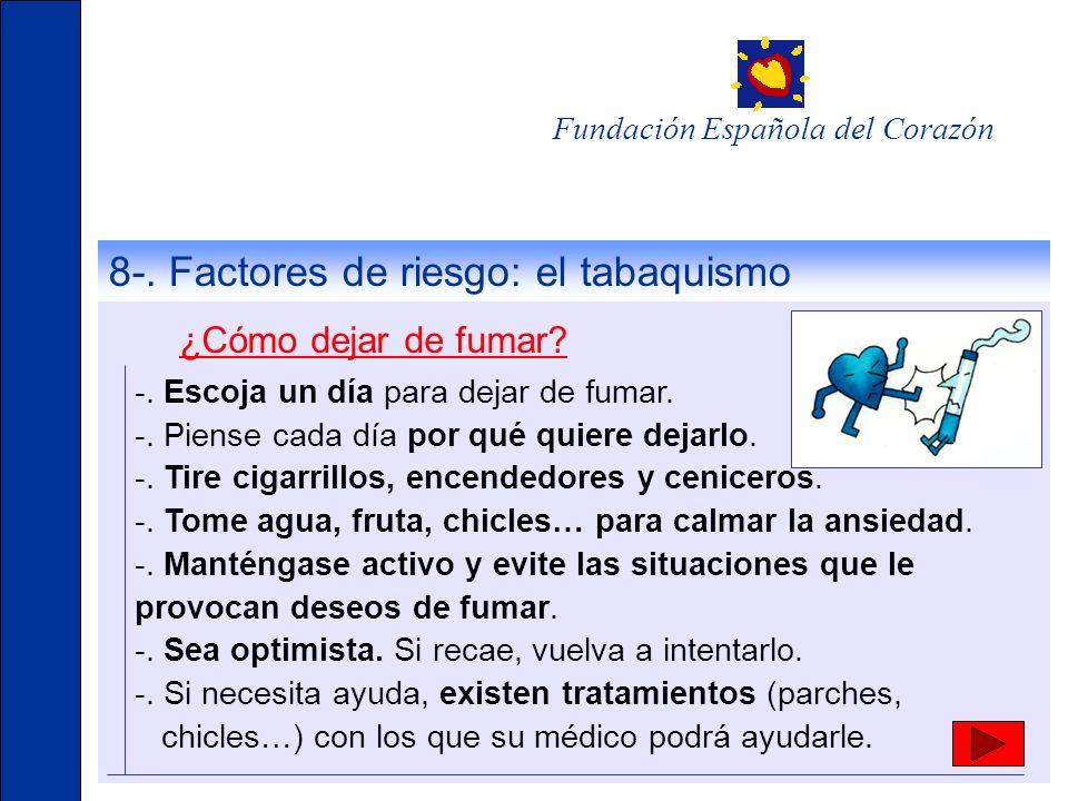 8-. Factores de riesgo: el tabaquismo