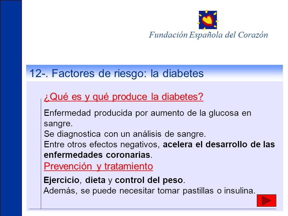 12-. Factores de riesgo: la diabetes