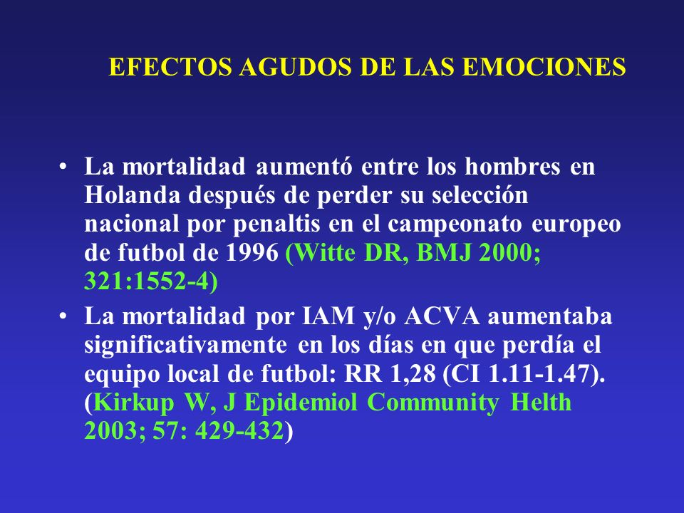 EFECTOS AGUDOS DE LAS EMOCIONES
