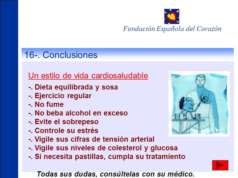 16-. Conclusiones Un estilo de vida cardiosaludable