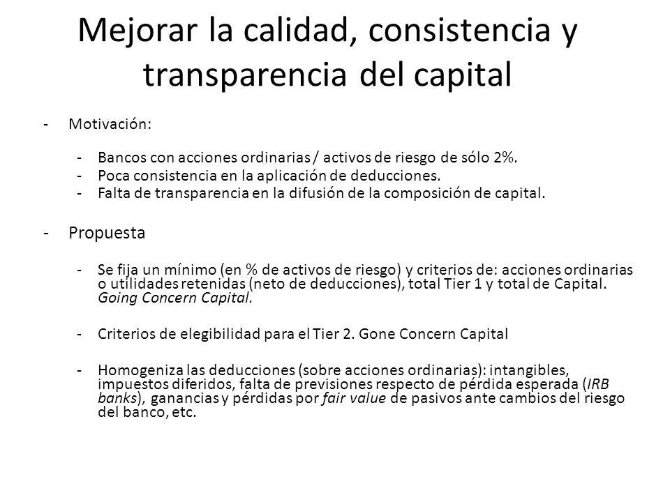 Mejorar la calidad, consistencia y transparencia del capital