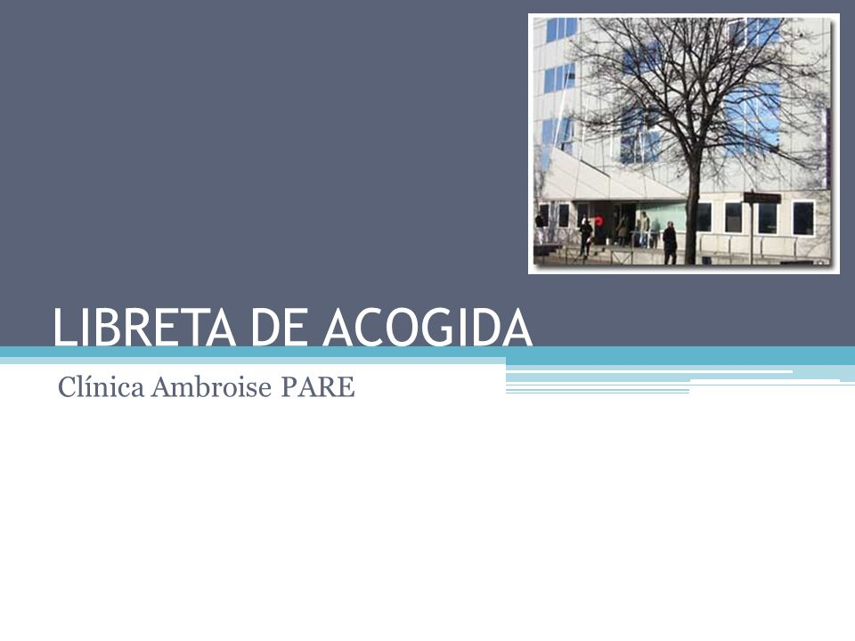 LIBRETA DE ACOGIDA Clínica Ambroise PARE