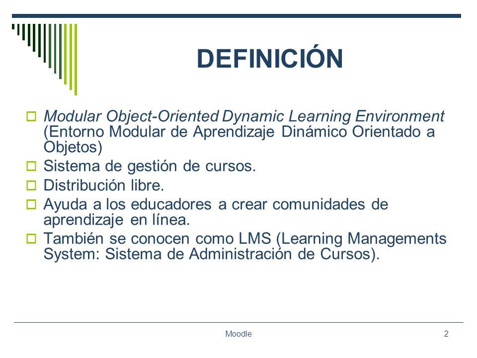 DEFINICIÓN Modular Object-Oriented Dynamic Learning Environment (Entorno Modular de Aprendizaje Dinámico Orientado a Objetos)