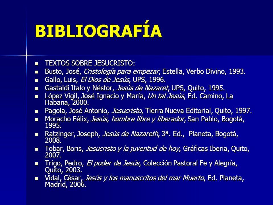 BIBLIOGRAFÍA TEXTOS SOBRE JESUCRISTO: