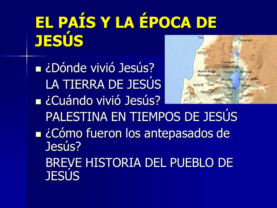 EL PAÍS Y LA ÉPOCA DE JESÚS