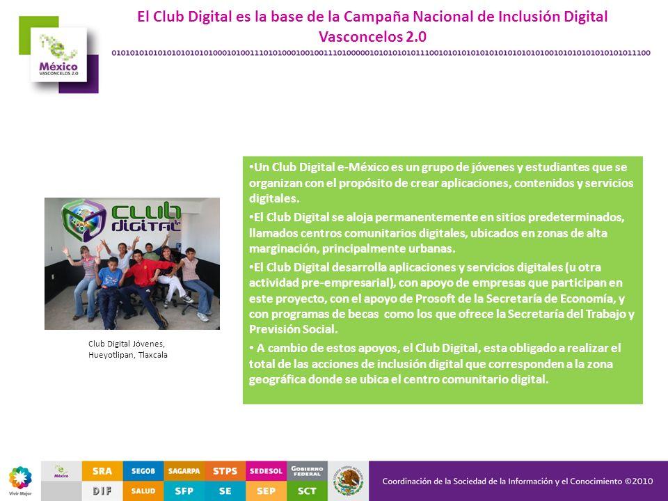 El Club Digital es la base de la Campaña Nacional de Inclusión Digital Vasconcelos 2.0
