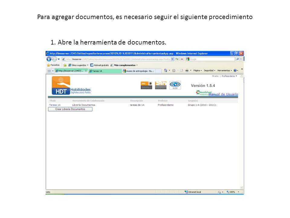 Para agregar documentos, es necesario seguir el siguiente procedimiento