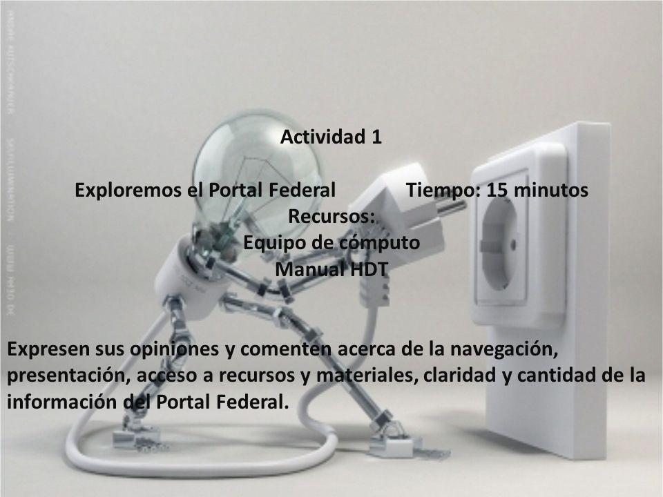 Exploremos el Portal Federal Tiempo: 15 minutos