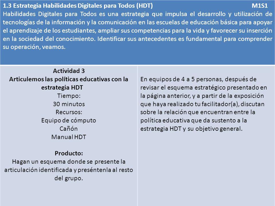 Articulemos las políticas educativas con la estrategia HDT