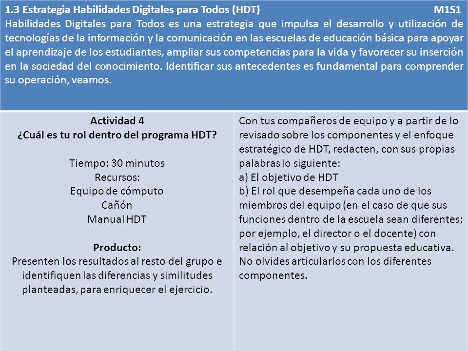 ¿Cuál es tu rol dentro del programa HDT
