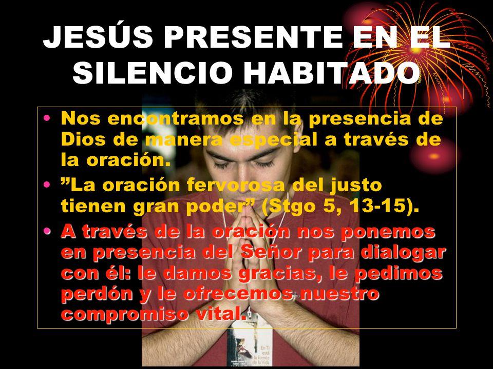 JESÚS PRESENTE EN EL SILENCIO HABITADO