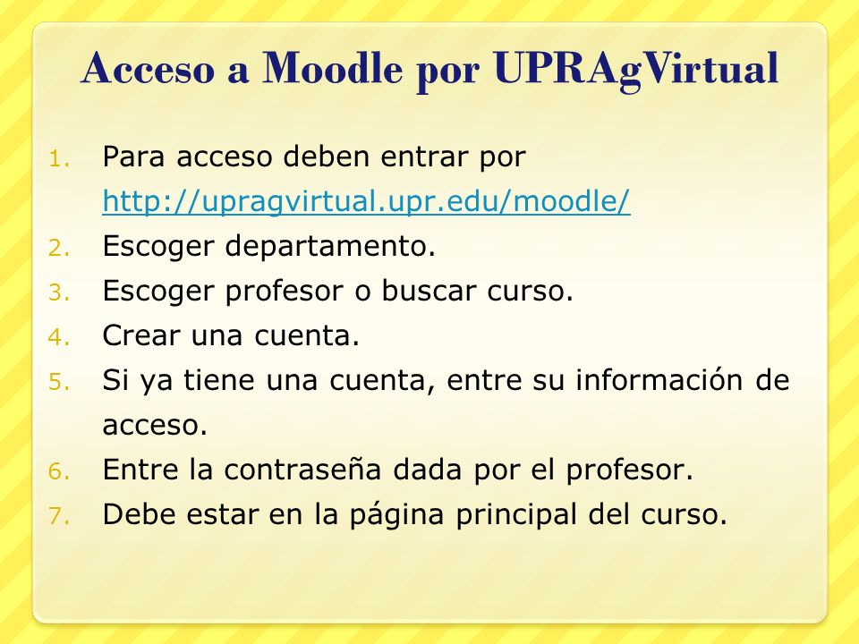 Acceso a Moodle por UPRAgVirtual