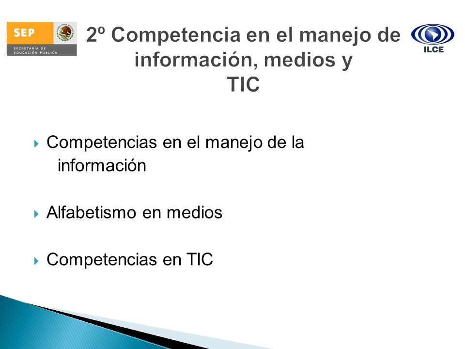 2º Competencia en el manejo de información, medios y TIC