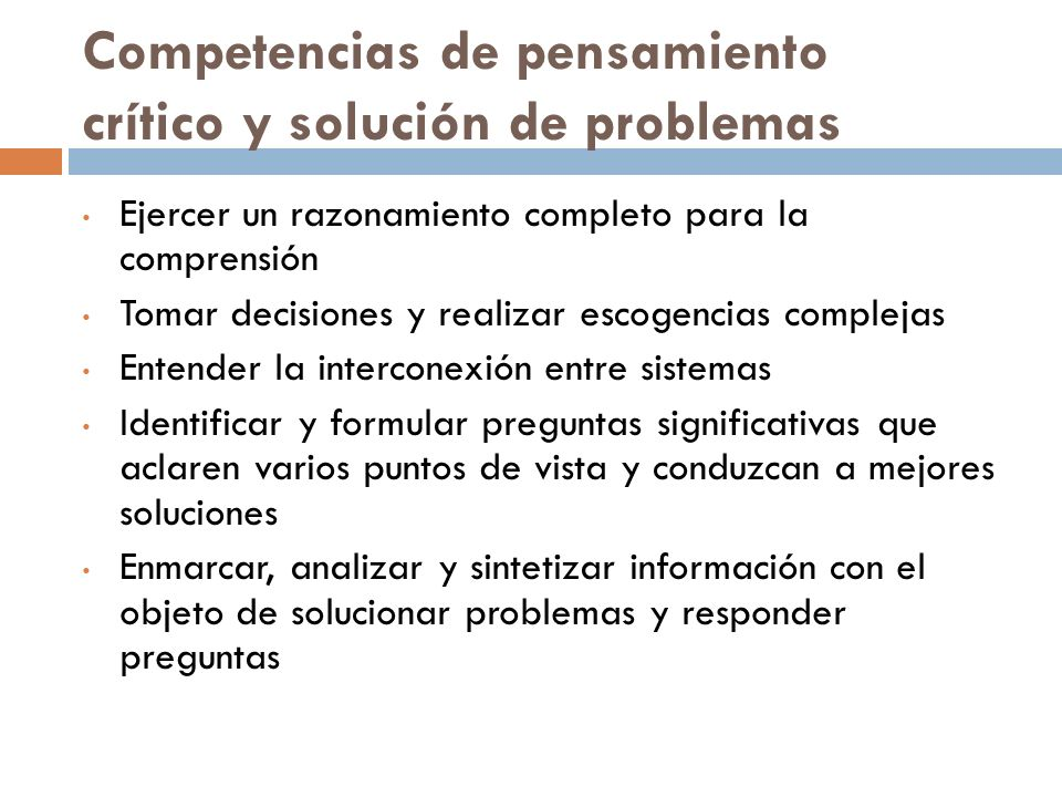 Competencias de pensamiento crítico y solución de problemas