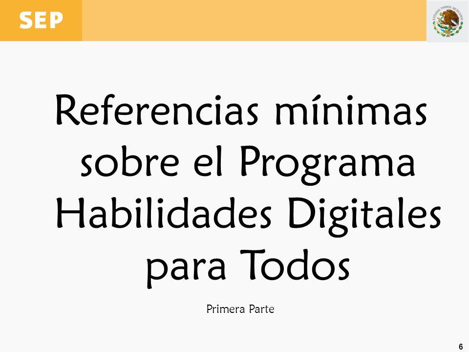 Referencias mínimas sobre el Programa Habilidades Digitales para Todos
