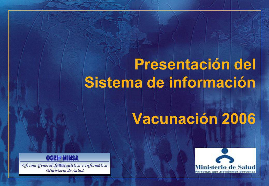 Presentación del Sistema de información Vacunación 2006