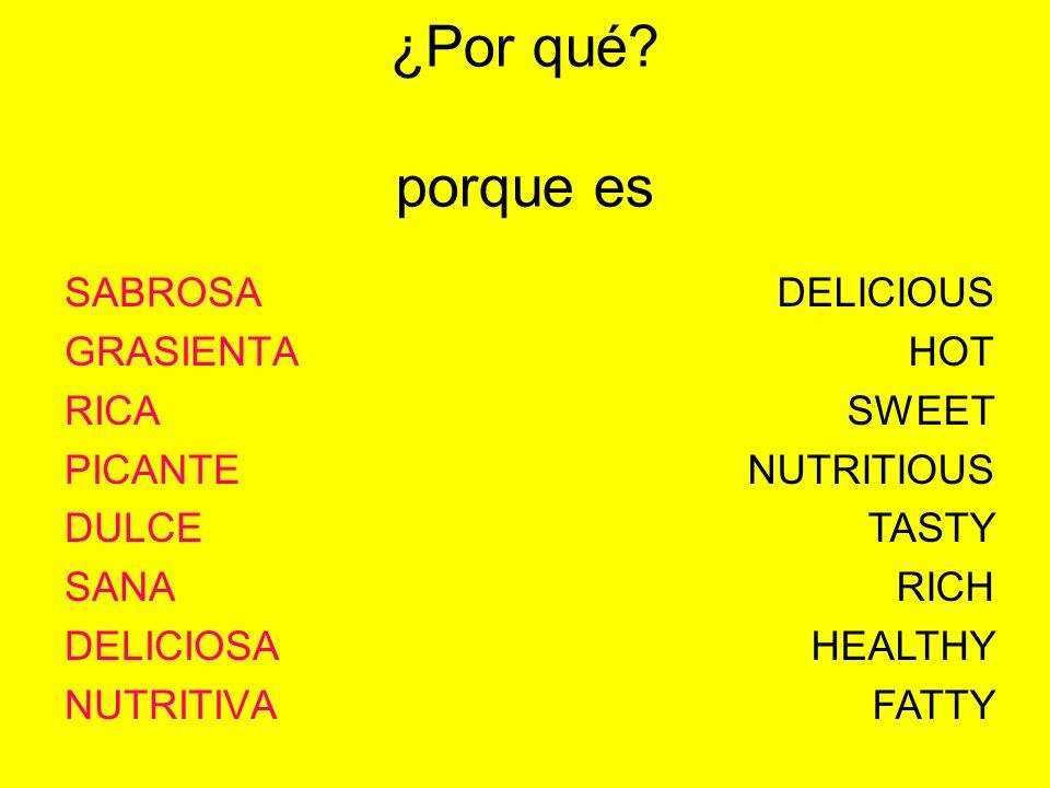 SABROSA GRASIENTA RICA PICANTE DULCE SANA DELICIOSA NUTRITIVA