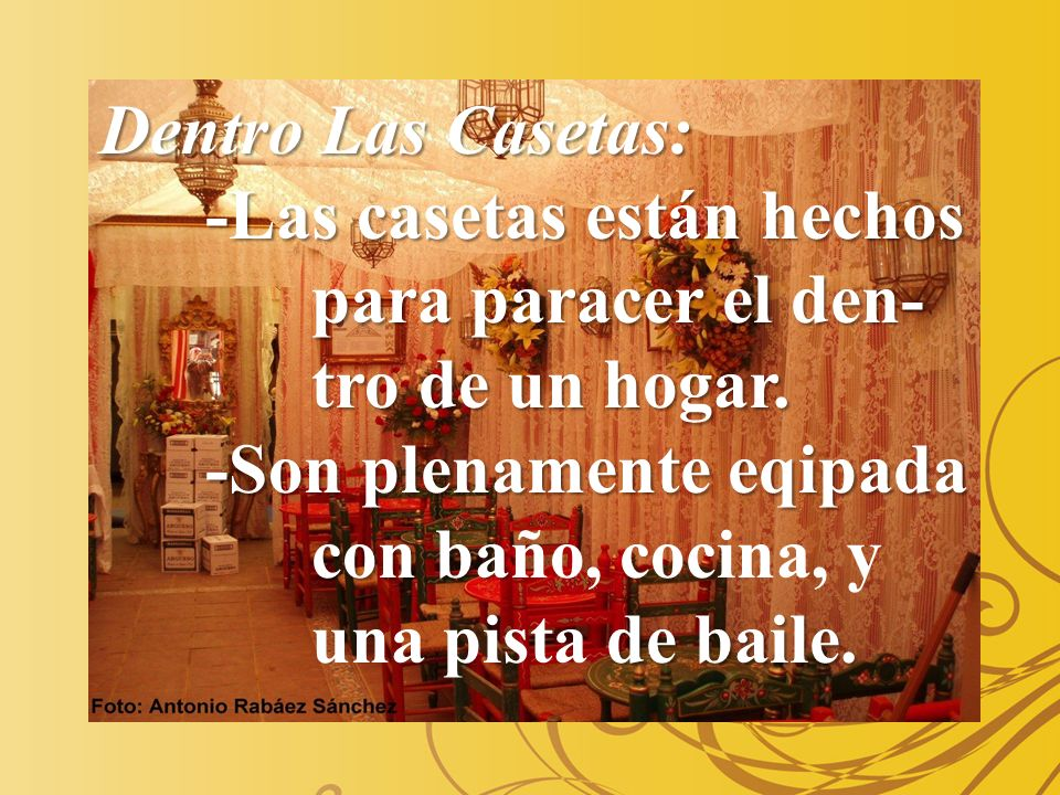 Dentro Las Casetas: -Las casetas están hechos para paracer el den- tro de un hogar. -Son plenamente eqipada con baño, cocina, y.