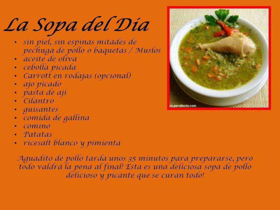 La Sopa del Dia sin piel, sin espinas mitades de pechuga de pollo o baquetas / Muslos. aceite de oliva.