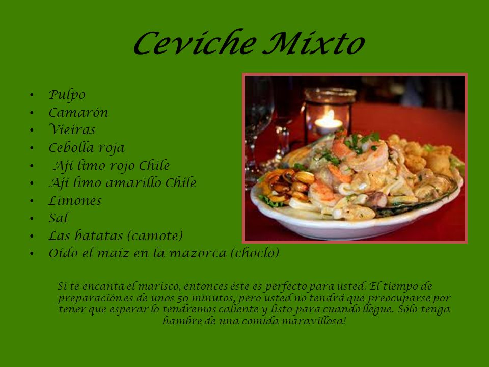 Ceviche Mixto Pulpo Camarón Vieiras Cebolla roja Ají limo rojo Chile