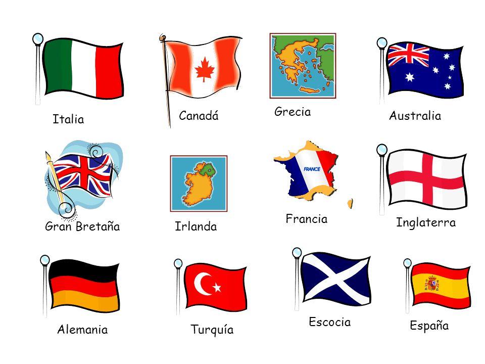 Grecia Canadá. Australia. Italia. Francia. Inglaterra. Gran Bretaña. Irlanda. Escocia. España.