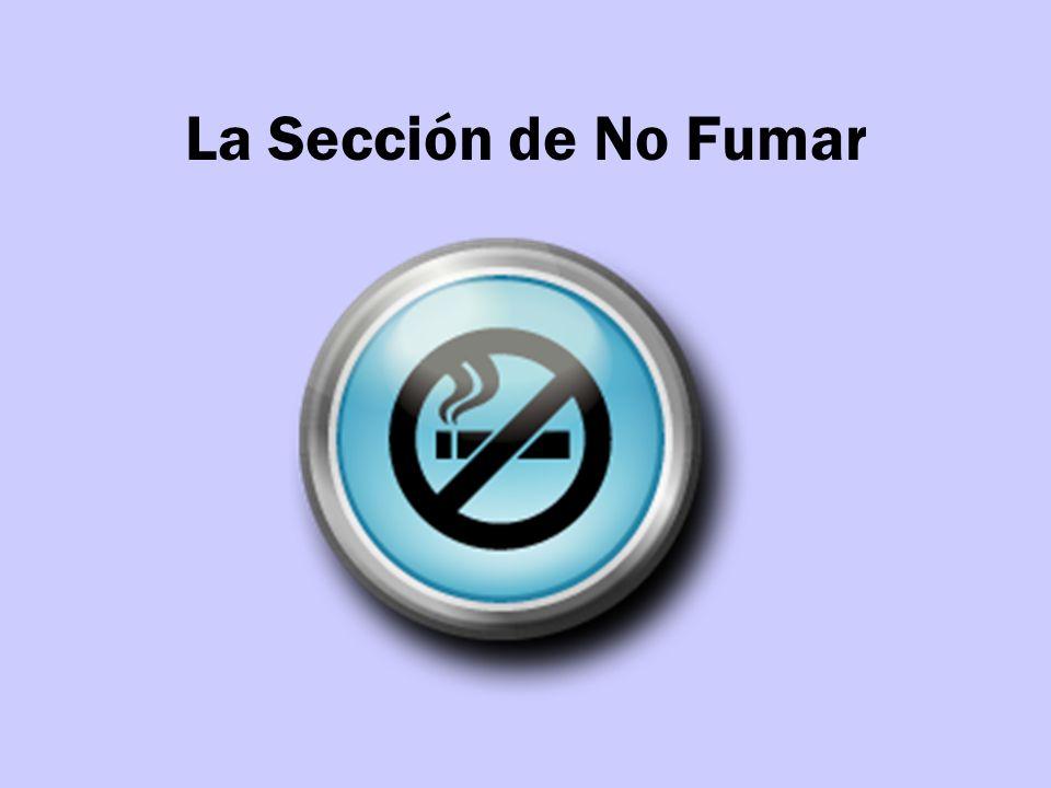 La Sección de No Fumar
