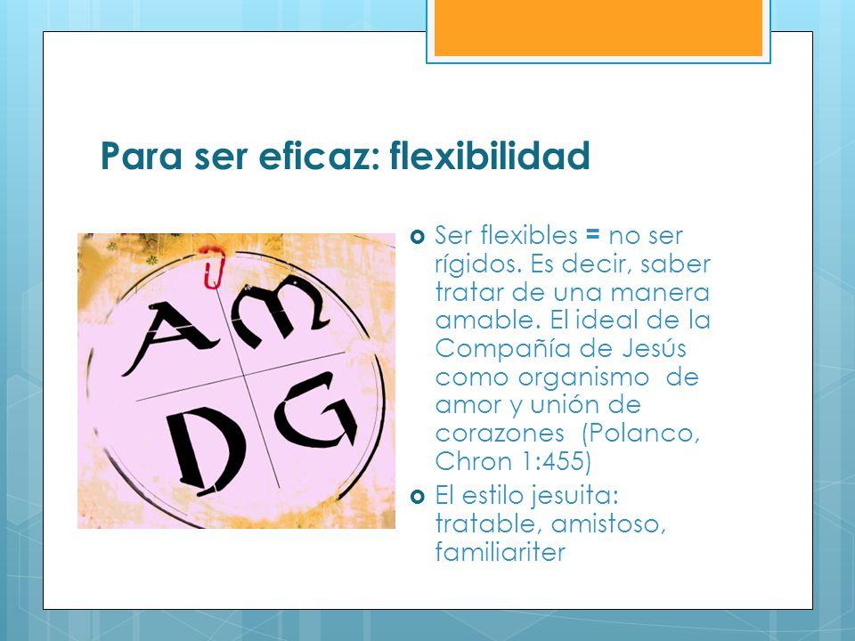 Para ser eficaz: flexibilidad