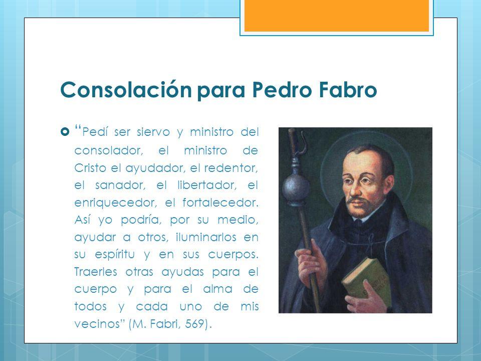 Consolación para Pedro Fabro