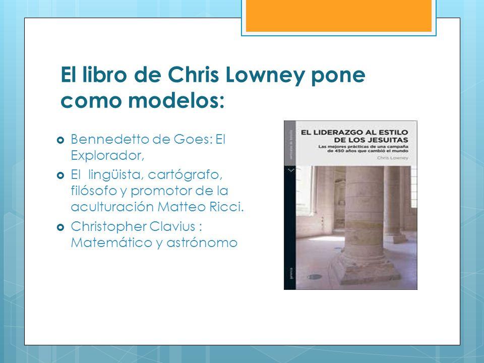 El libro de Chris Lowney pone como modelos: