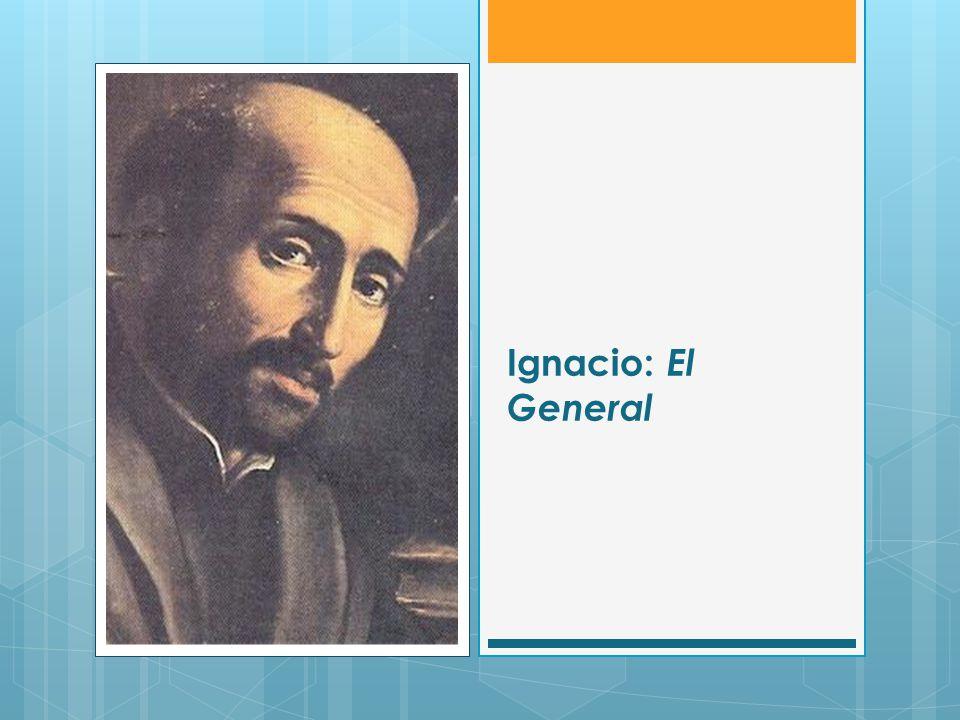 Ignacio: El General