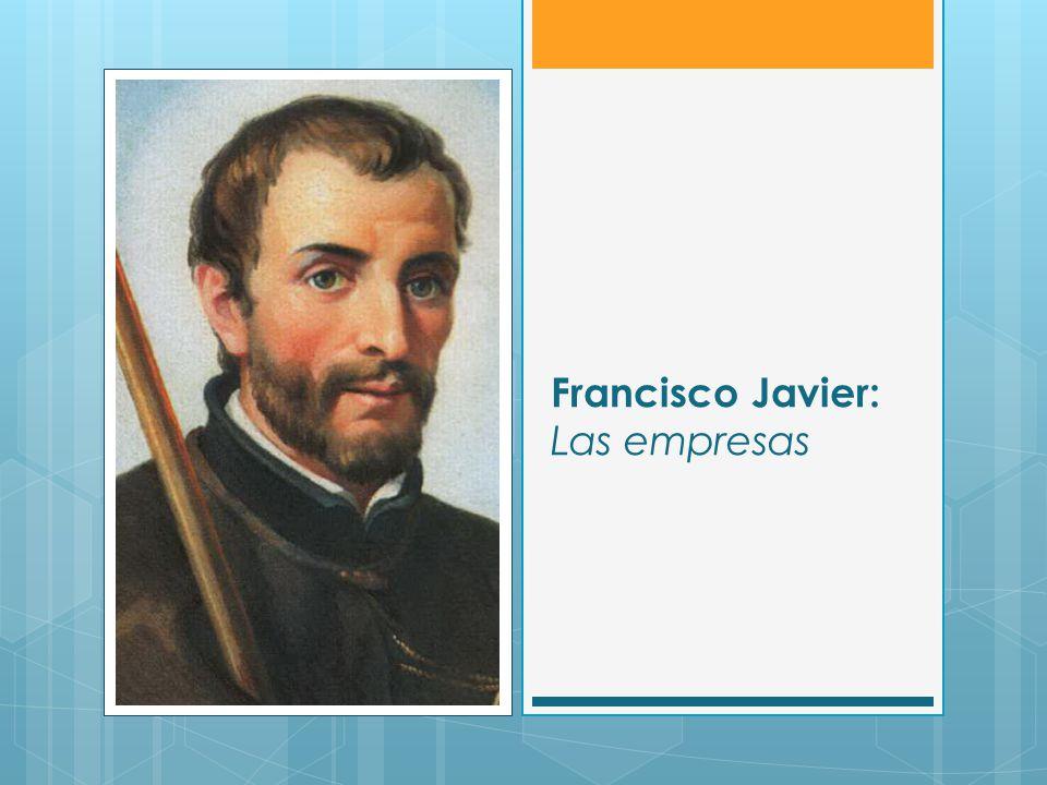 Francisco Javier: Las empresas