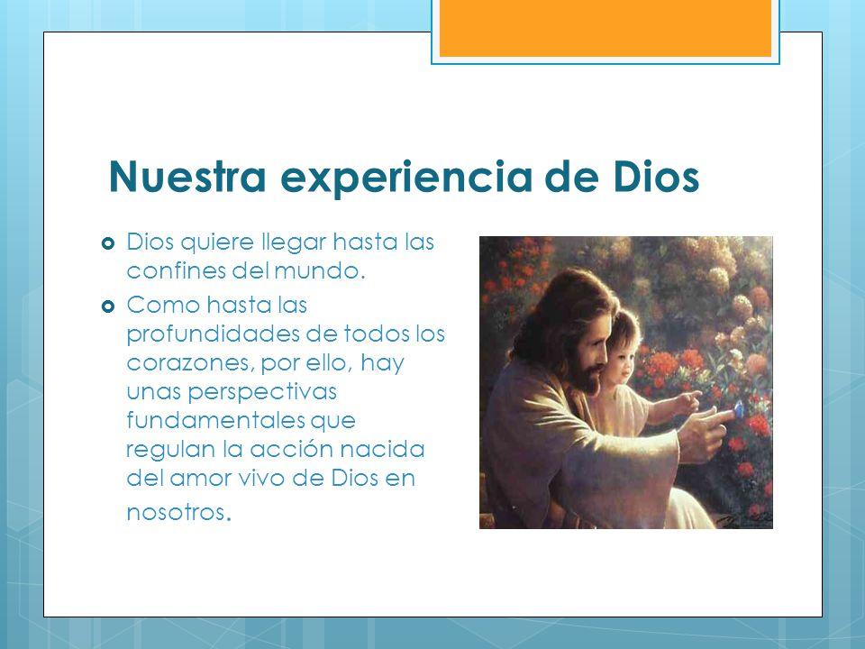 Nuestra experiencia de Dios