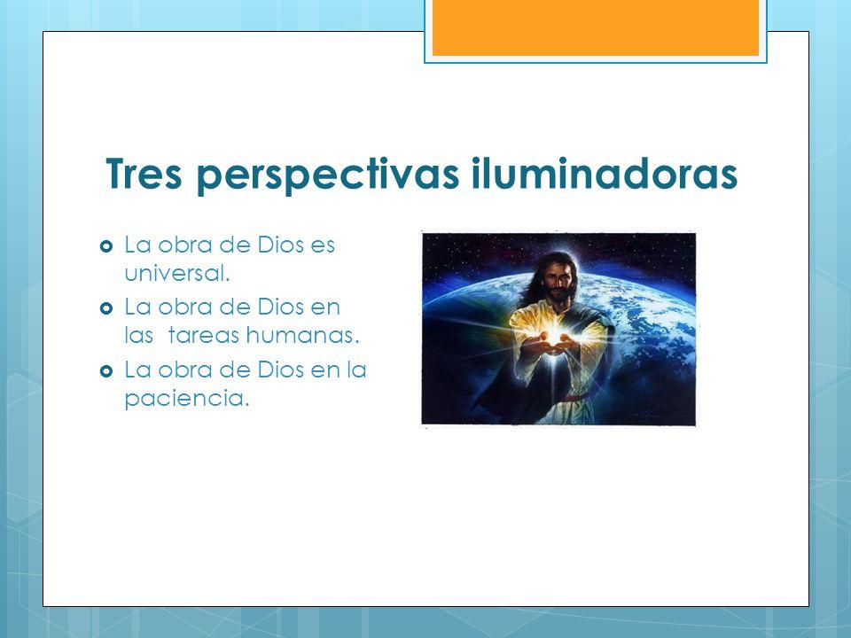 Tres perspectivas iluminadoras